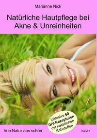 Natürliche Hautpflege bei Akne &...