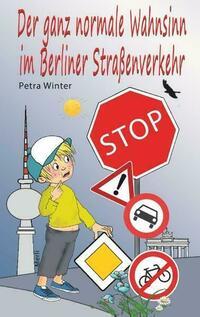 Der ganz normale Wahnsinn im Berliner Straßenverkehr
