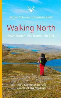 Walking North