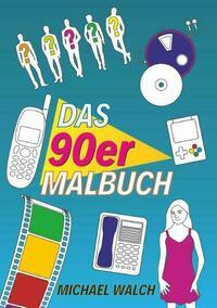 Das 90er Malbuch