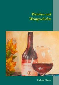 Weinbau und Weingeschichte