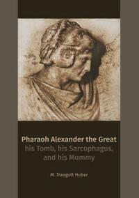Pharaoh Alexander the Great