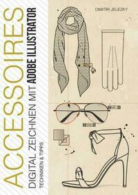 ACCESSOIRES - Digital Zeichnen mit Adobe...