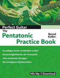 Perfect Guitar - The Pentatonic Practice Book