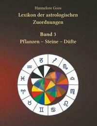 Lexikon der astrologischen Zuordnungen Band 3