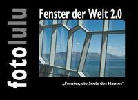 Fenster der Welt 2.0