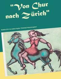 Von Chur nach Zürich