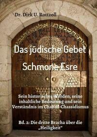 Das jüdische Gebet (Schmone Esre)