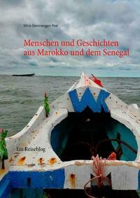Menschen und Geschichten aus Marokko und dem...