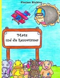Mats und die Rennwürmer