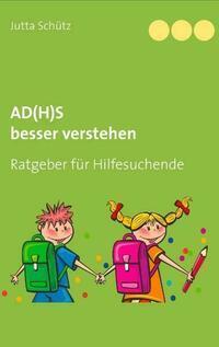 AD(H)S besser verstehen