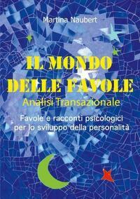 Il Mondo delle Favole Analisi Transazionale