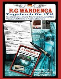 Tagebuch für Tonbandstimmen - Radiostimmen - Interdimensionale Transkommunikation
