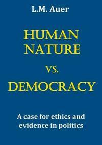 Human Nature vs. Democracy