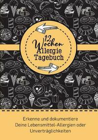 12 Wochen Allergie Tagebuch -Symptom Tagebuch | Ernährungstagebuch