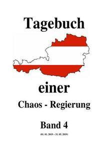 Tagebuch einer Chaos - Regierung / Tagebuch einer Chaos - Regierung Band 4