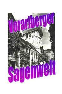 Vorarlberger Sagenwelt