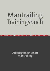 Mantrailing Trainingsbuch