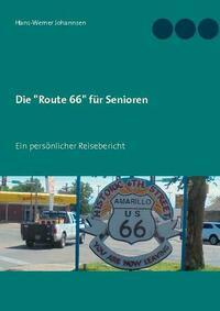 Die Route 66 für Senioren