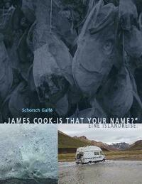 James Cook - is that your name?