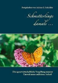 Schmetterlinge damals ...