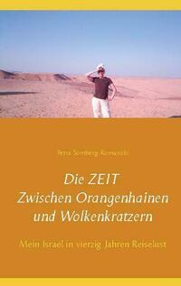 Die ZEIT Zwischen Orangenhainen und Wolkenkratzern