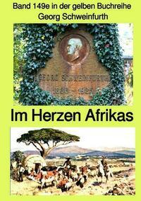 gelbe Buchreihe / Im Herzen Afrikas – Band 149e in der gelben Buchreihe bei Jürgen Rusukowski