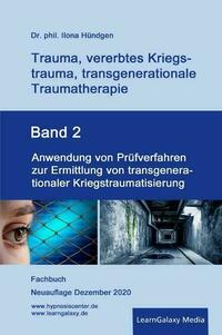 Trauma, vererbtes Kriegstrauma, transgenerationale Traumatherapie / Anwendung von Prüfverfahren zur Ermittlung von transgenerationaler Kriegstraumatisierung