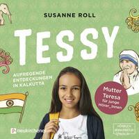 Tessy - Aufregende Entdeckungen in Kalkutta - Hörbuch