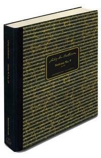 Symphonie Nr. 9 d-Moll op. 125 (Faksimile der autographen Partitur in der Staatsbibliothek zu Berlin - Preußischer Kulturbesitz, dem Beethoven-Haus Bonn und der Bibliothèque nationale de France)