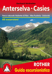 Anterselva · Val Casies (Antholz Gsies -...