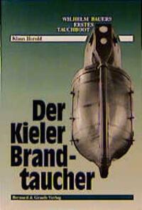 Der Kieler Brandtaucher