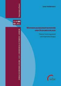 Weiterbildungspartizipation und Bildungsurlaubsteilnahme