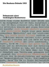 Die Bauhaus-Debatte 1953