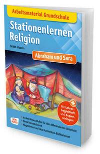 Arbeitsmaterial Grundschule. Stationenlernen Religion. Abraham und Sara