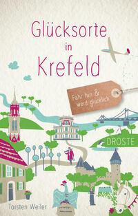 Glücksorte in Krefeld