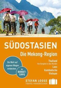Stefan Loose Reiseführer Südostasien, Die...