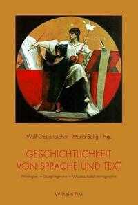 Geschichtlichkeit von Sprache und Text