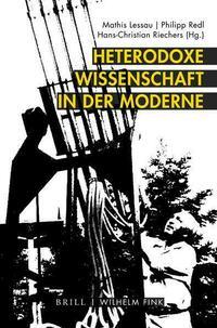 Heterodoxe Wissenschaft in der Moderne