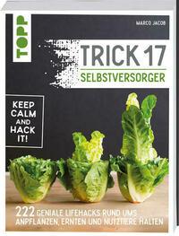 Trick 17 - Selbstversorger