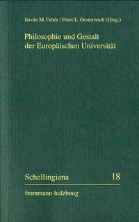 Philosophie und Gestalt der Europäischen Universität