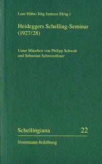 Heideggers Schelling-Seminar (1927/28)