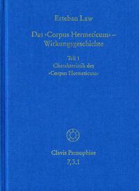 Das ›Corpus Hermeticum‹ – Wirkungsgeschichte: Charakteristik des ›Corpus Hermeticum‹