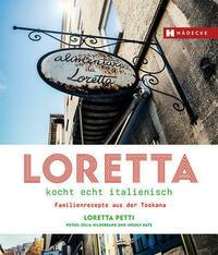 Loretta kocht echt italienisch