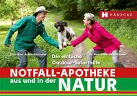 Notfall-Apotheke in und aus der Natur