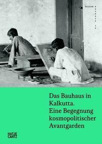 Das Bauhaus in Kalkutta