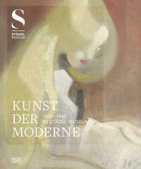 Kunst der Moderne (1800-1945) im Städel Museum