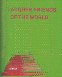 Lacquer Friends of the World