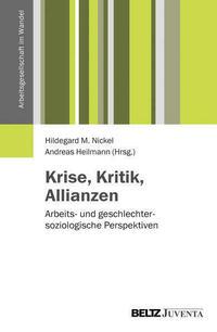 Krise, Kritik, Allianzen