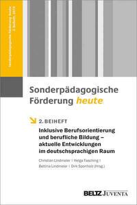 Inklusive Berufsorientierung und berufliche Bildung – aktuelle Entwicklungen im deutschsprachigen Raum